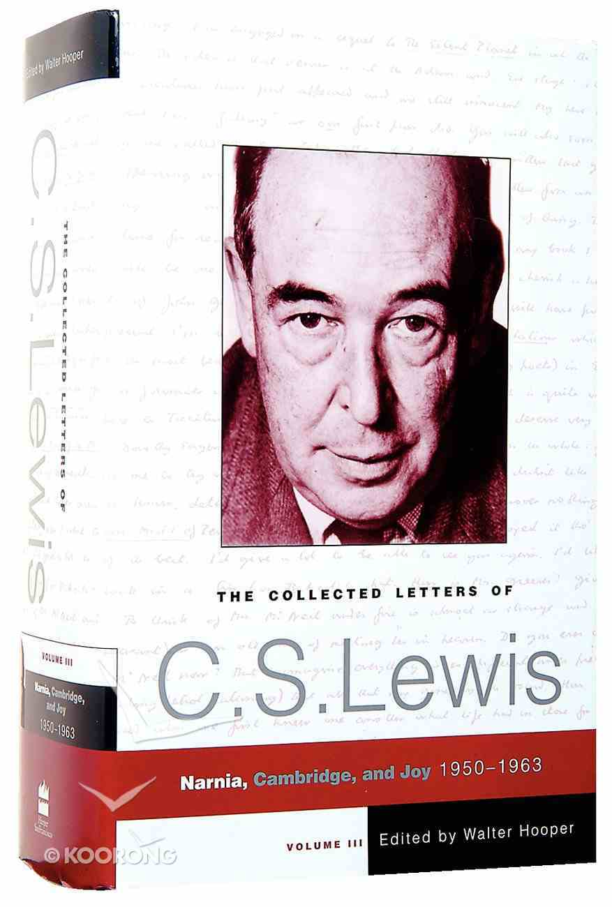 Collected Letters of C S Lewis: Volume 3 Hardback