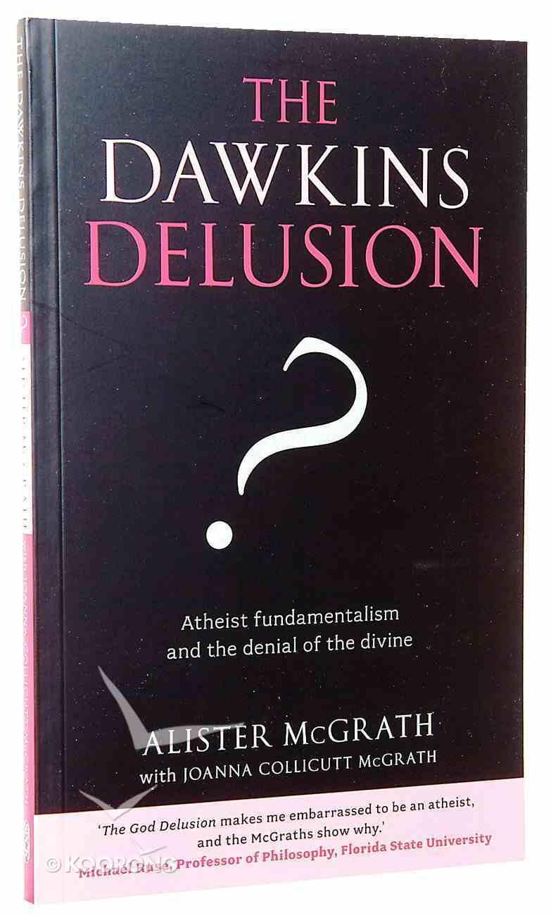 The Dawkins Delusion? Paperback
