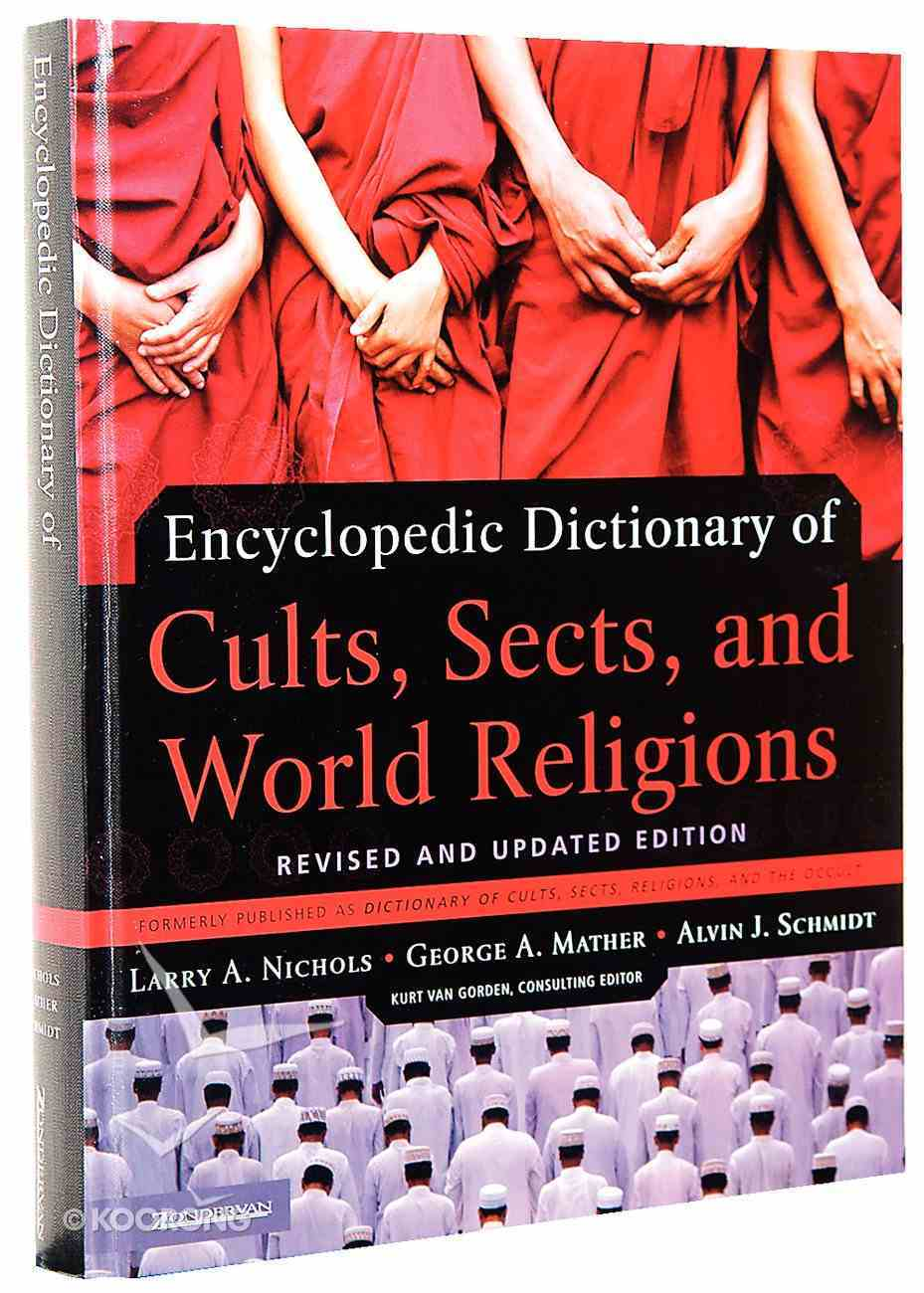Encyclopedic Dictionary of Cults, Sects, and World Religions Paperback