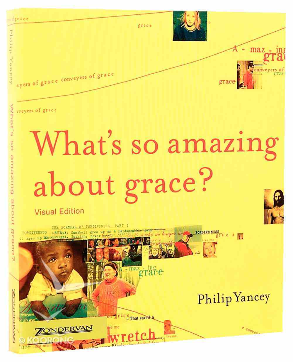What's So Amazing About Grace? (Visual Edition) Paperback