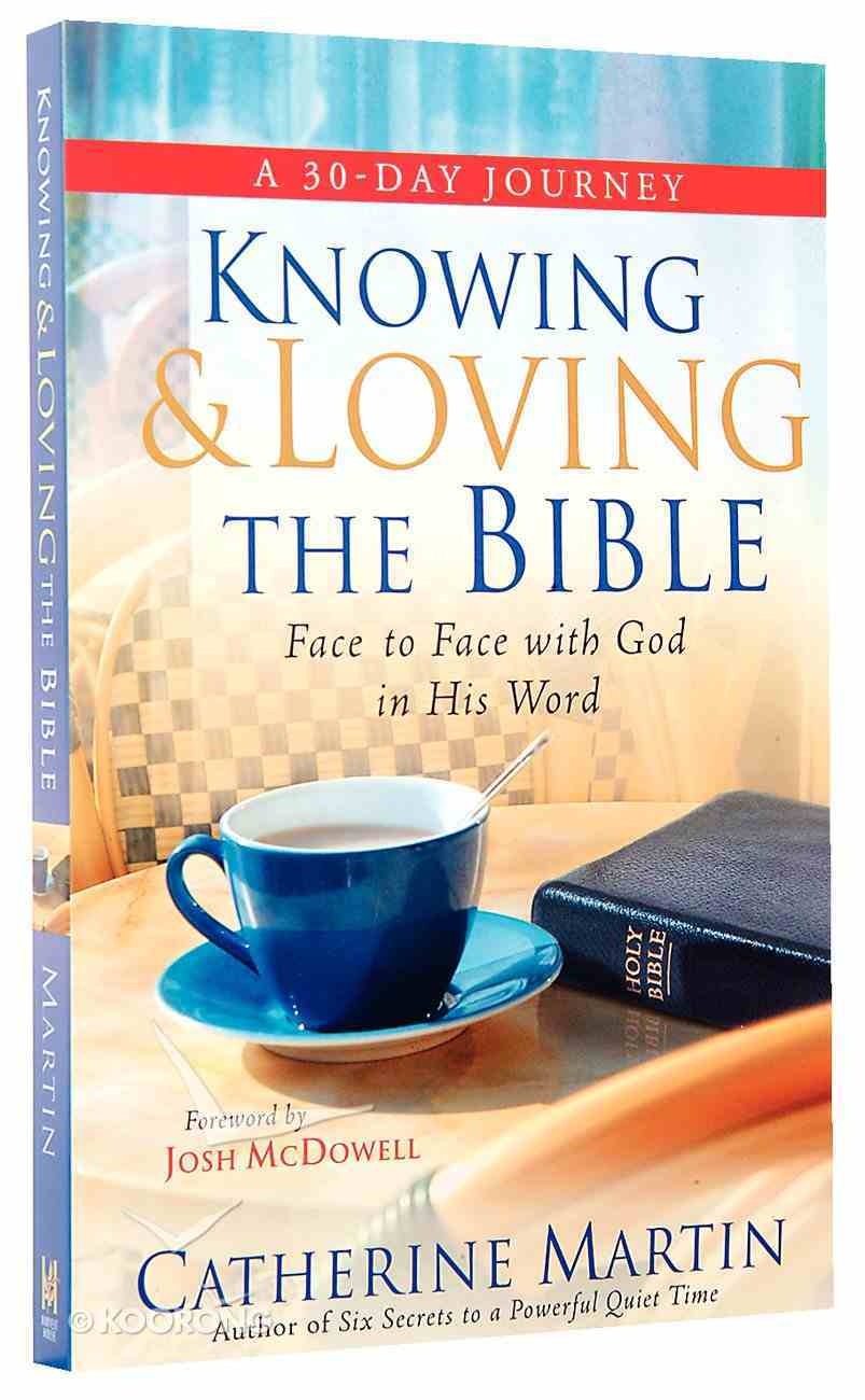 Knowing and Loving the Bible Paperback