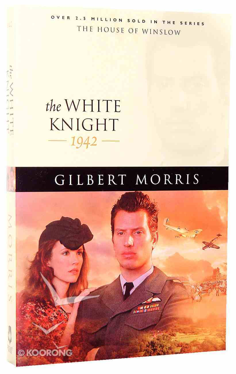 The White Knight (House Of Winslow Series) Paperback