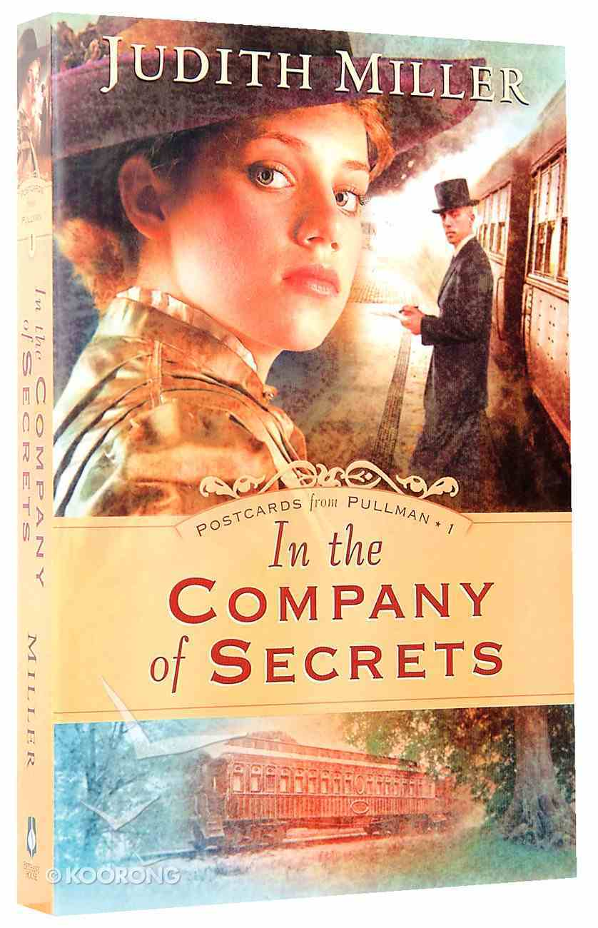 In the Company of Secrets (#01 in Postcards From Pullman Series) Paperback