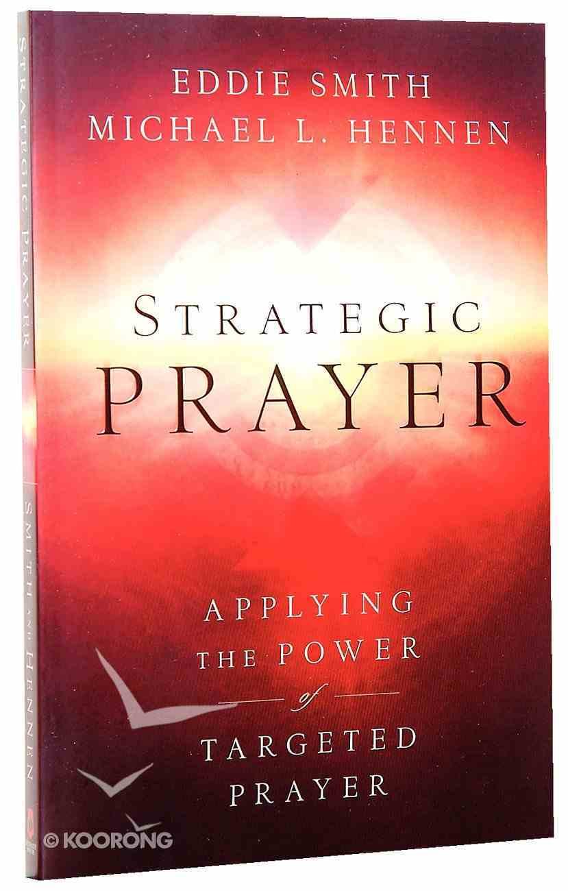 Strategic Prayer Paperback