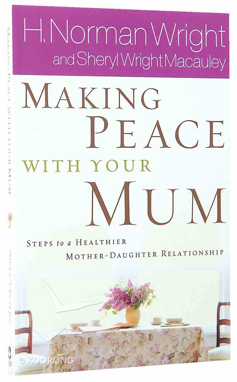 Making Peace With Your Mum Paperback