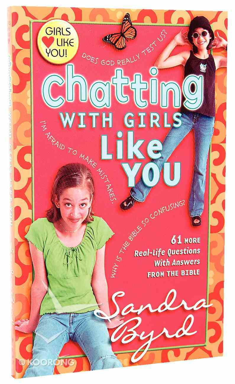 Chatting With Girls Like You (Girls Like You Series) Paperback