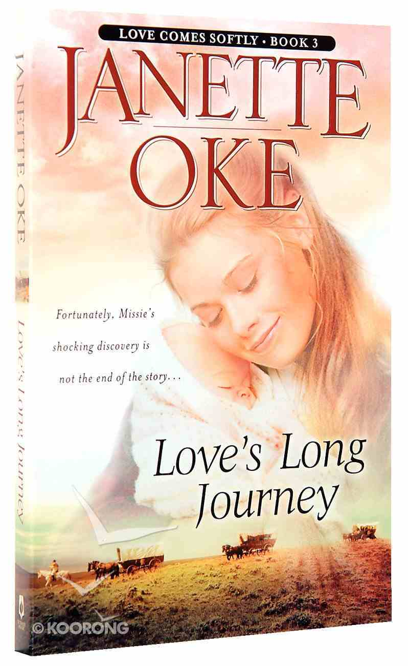 Love's Long Journey (#03 in Love Comes Softly Series) Paperback
