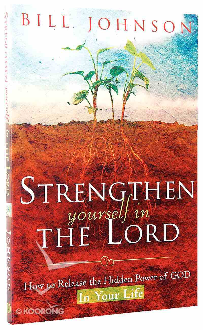 Strengthen Yourself in the Lord Paperback