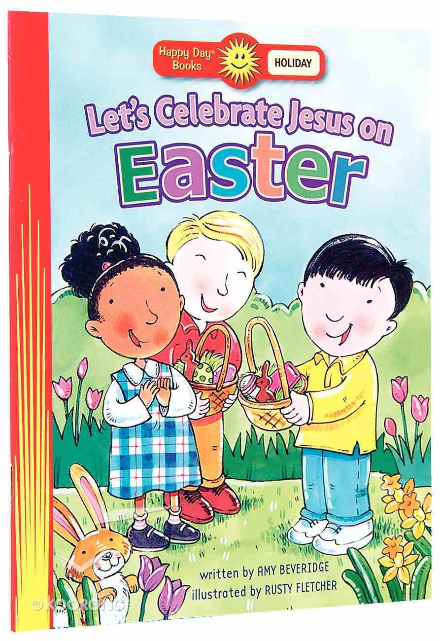 Let's Celebrate Jesus on Easter (Happy Day Series) Paperback