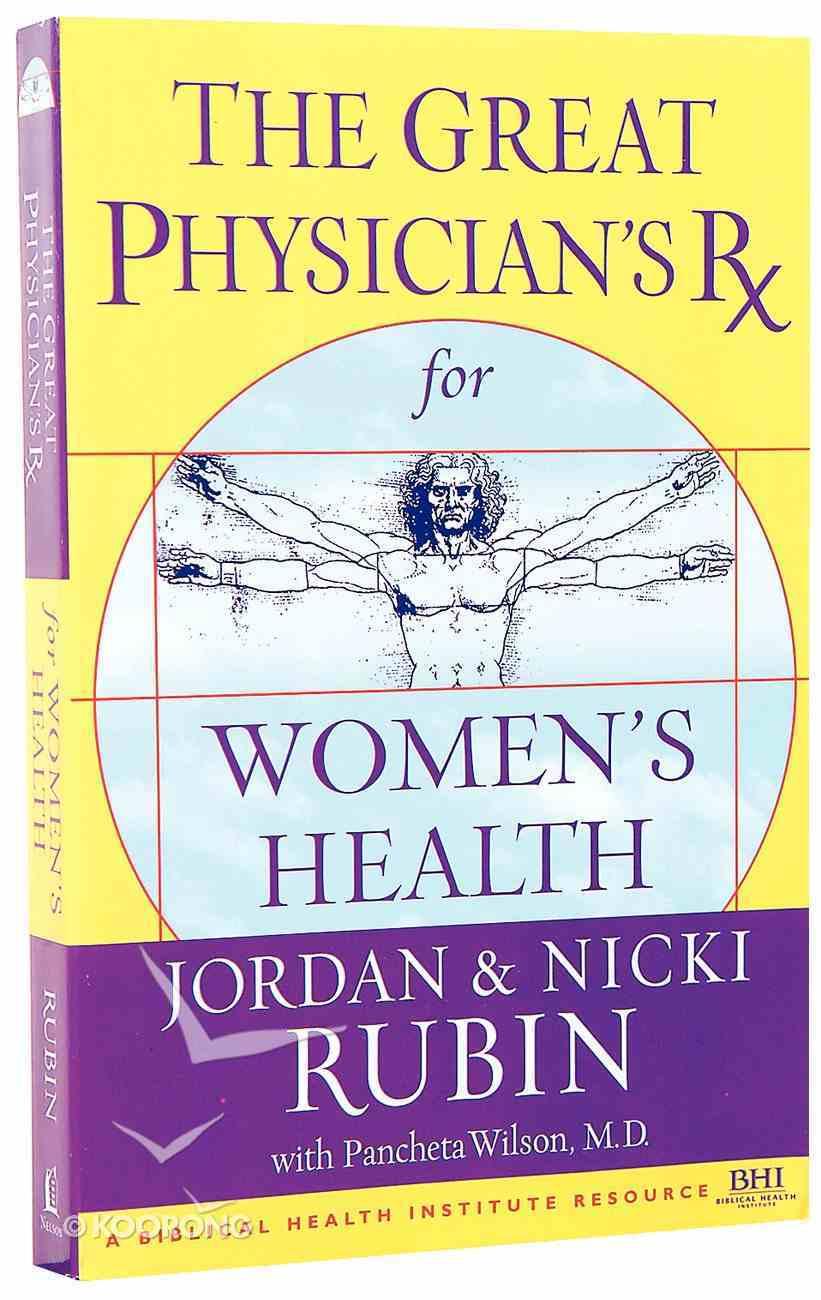 Great Physician's Prescription For Women's Health Paperback