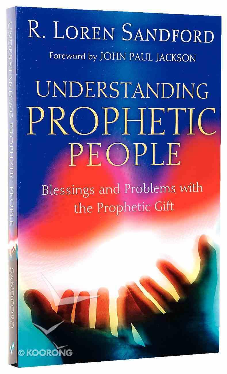 Understanding Prophetic People Paperback