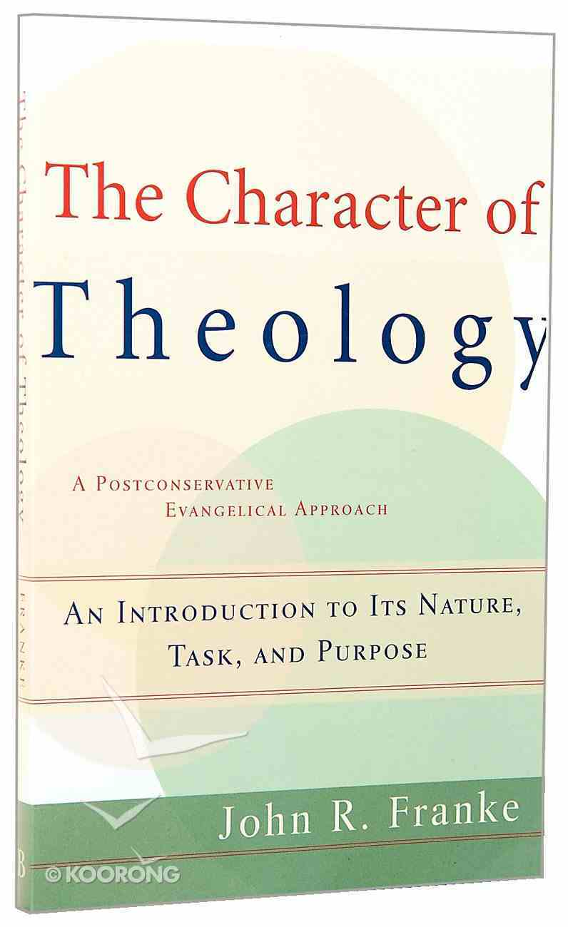 The Character of Theology Paperback
