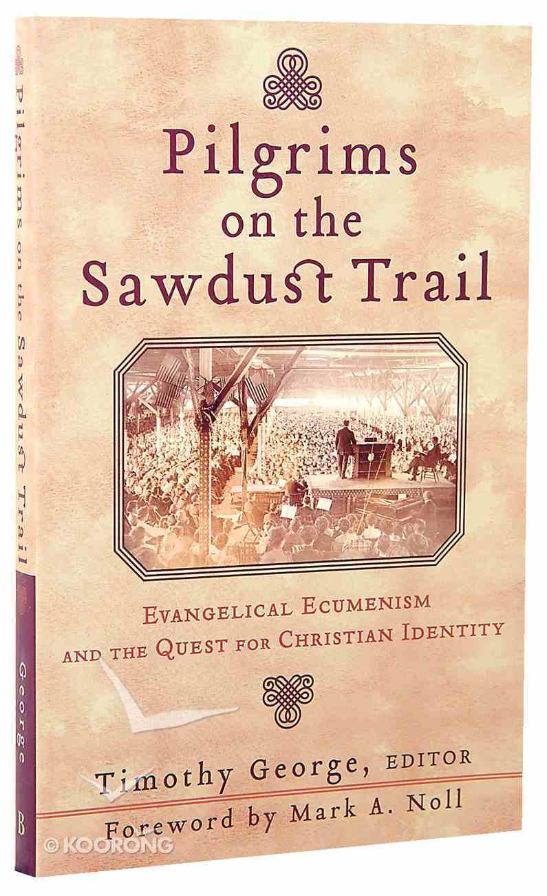 Pilgrims on the Sawdust Trail Paperback