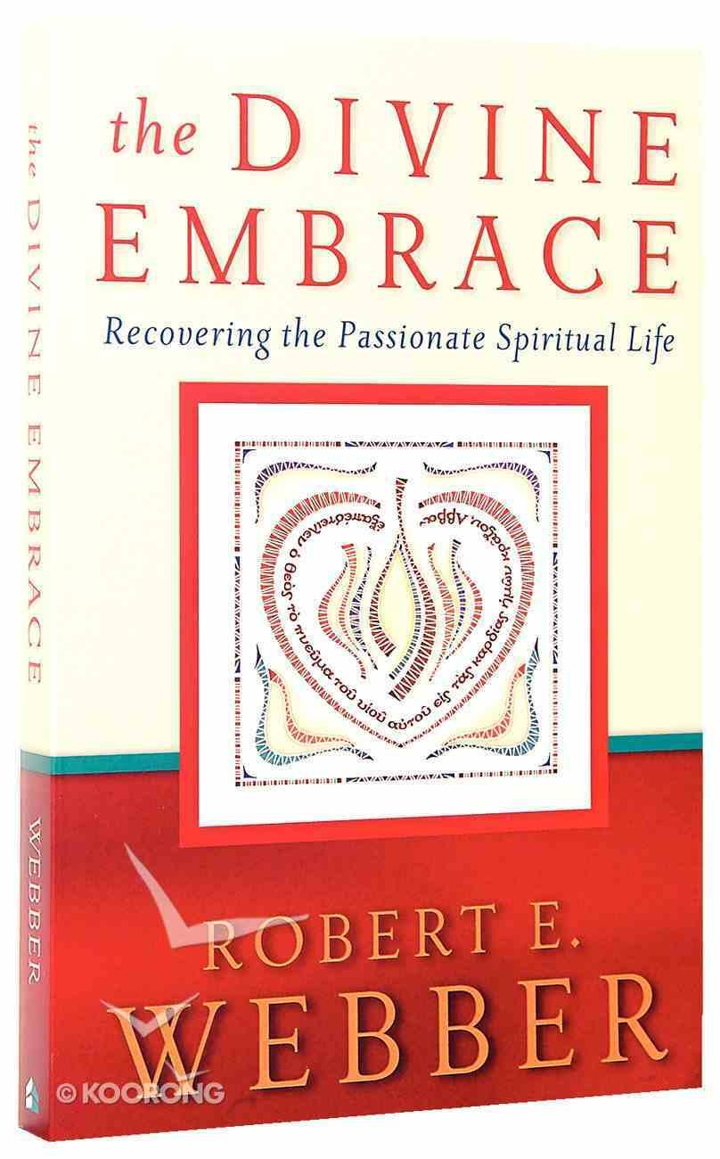 The Ancient Future: Divine Embrace (Ancient-future Series) Paperback