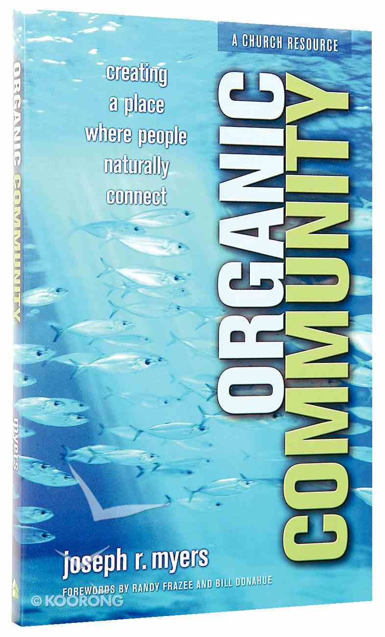Organic Community Paperback