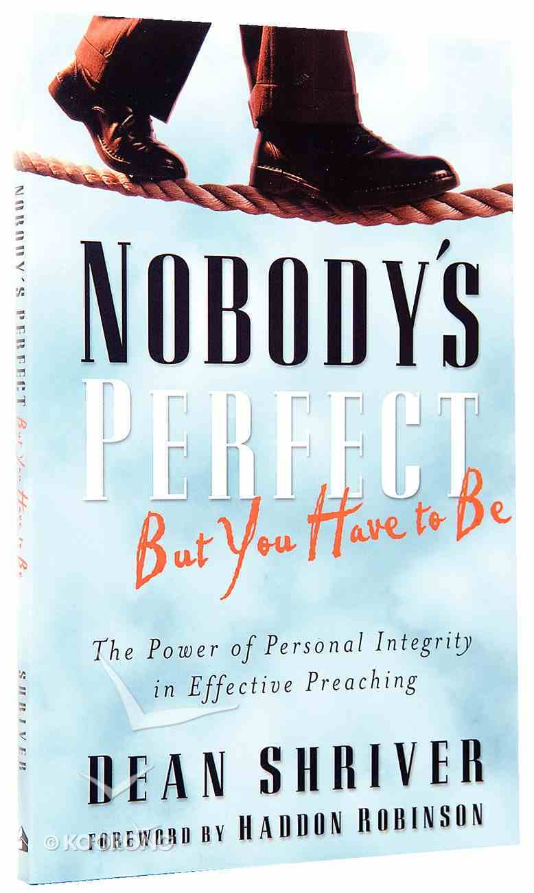 Nobody's Perfect, But You Have to Be Paperback