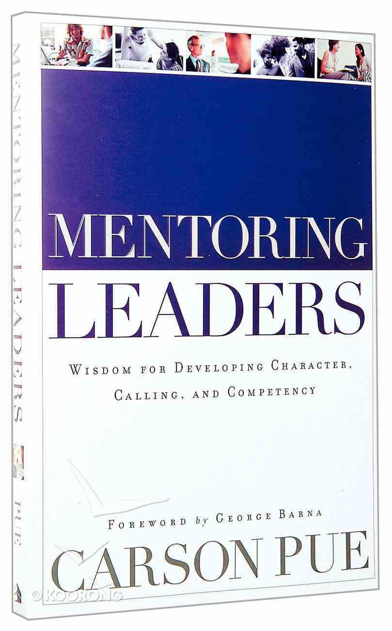 Mentoring Leaders Paperback