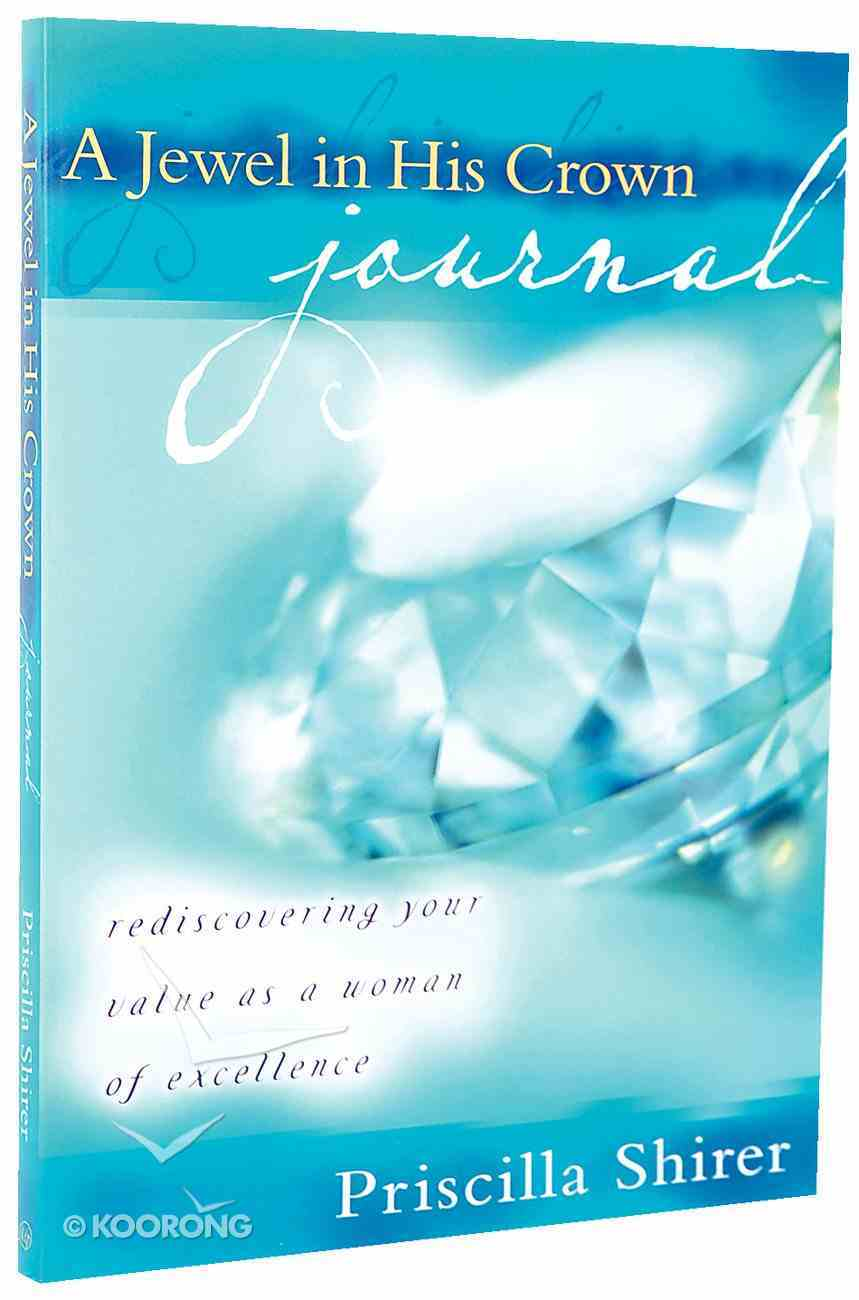 A Jewel in His Crown (Journal) Paperback