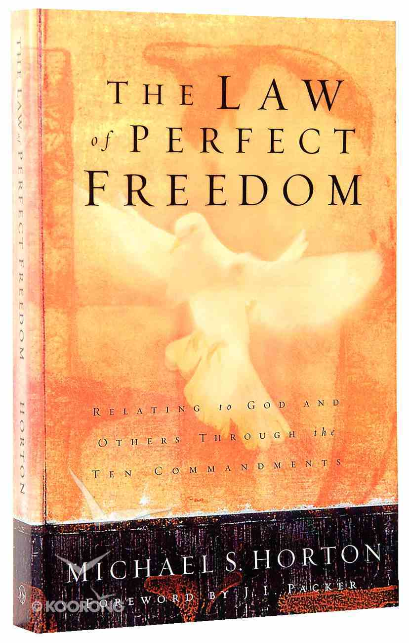The Law of Perfect Freedom Paperback