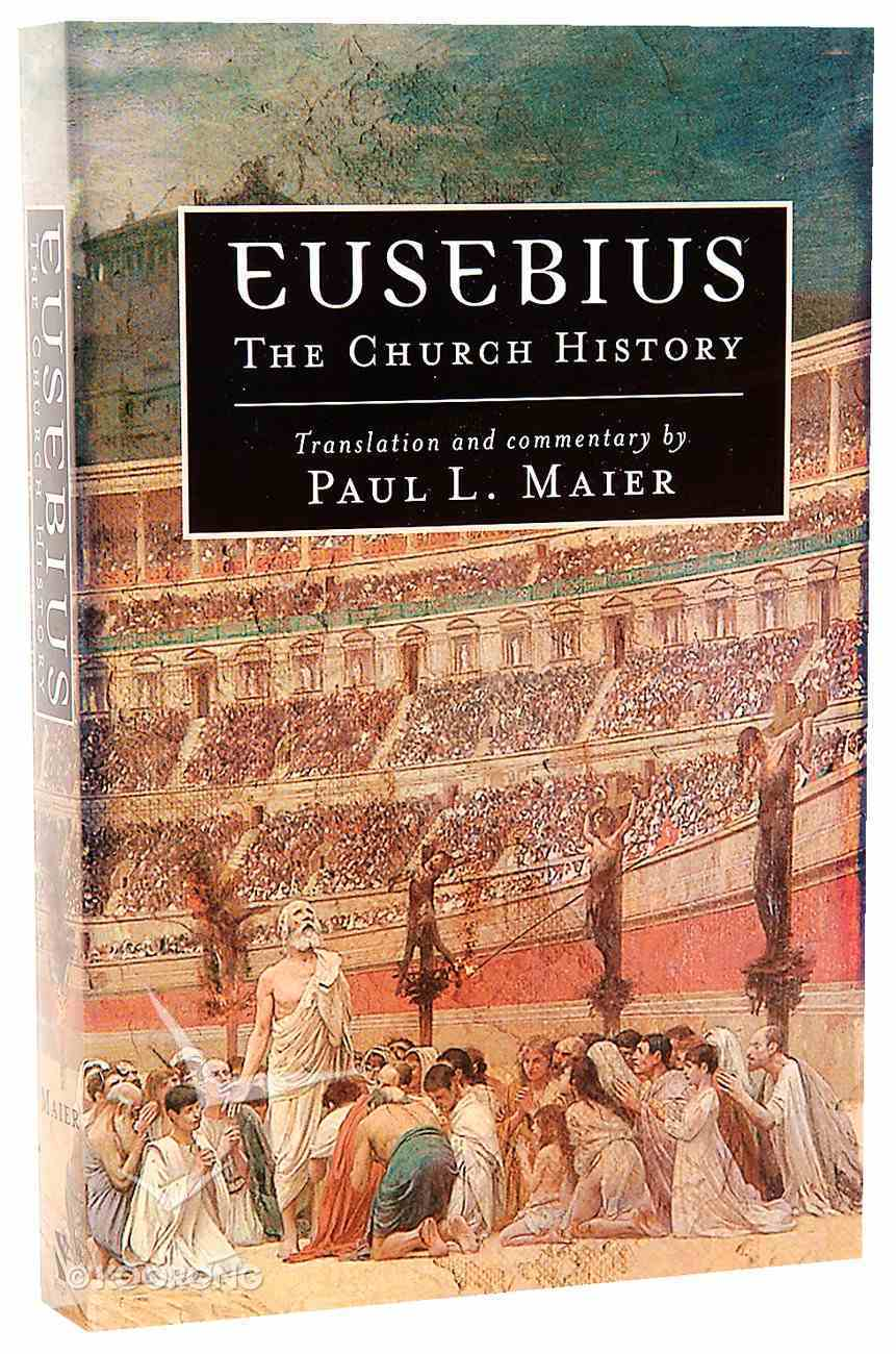 Eusebius: The Church History Paperback