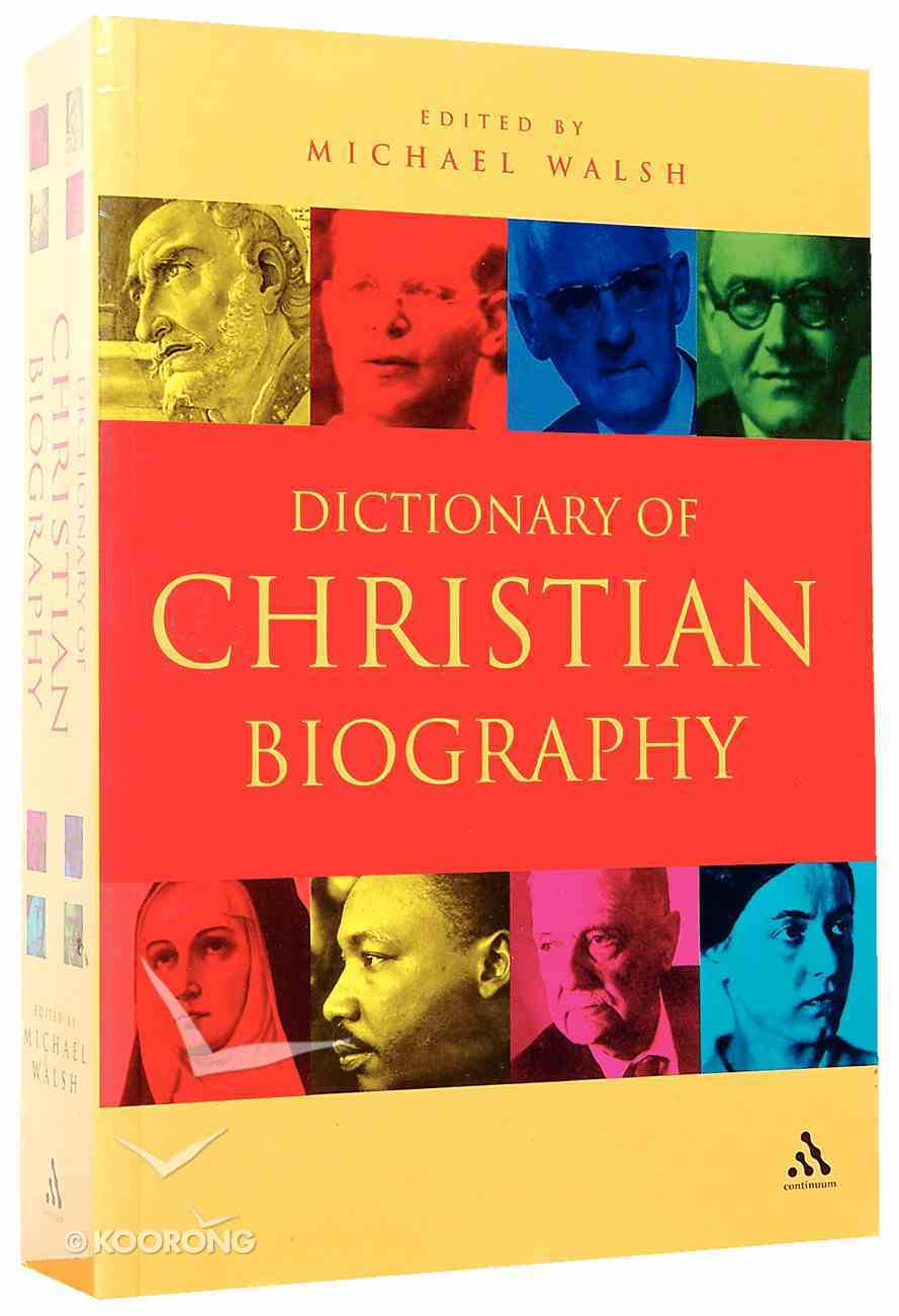 Dictionary of Christian Biography Paperback