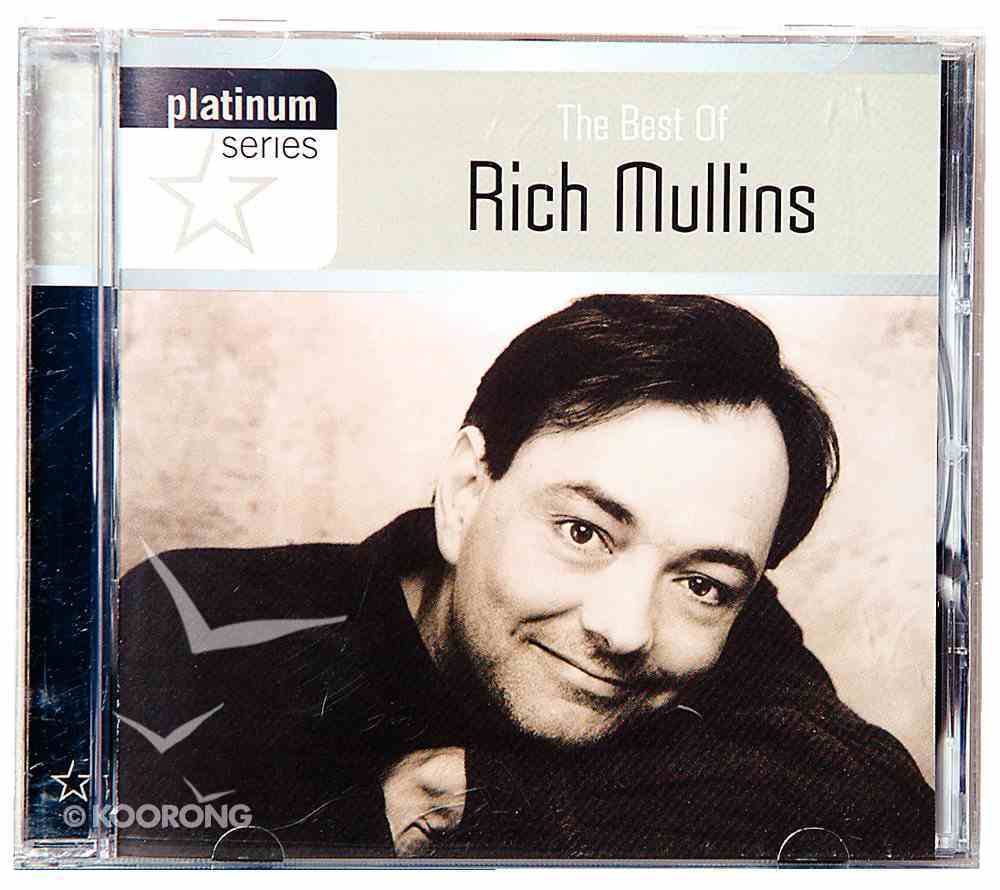The Best of Rich Mullins (Platinum Series) CD