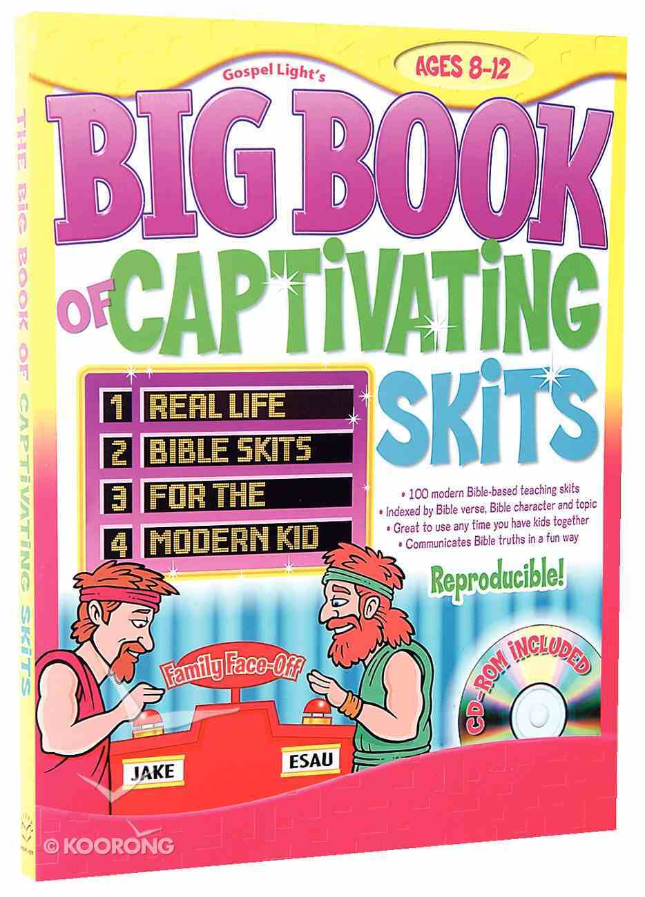 The Big Book of Captivating Skits (Cd-rom Included) Paperback
