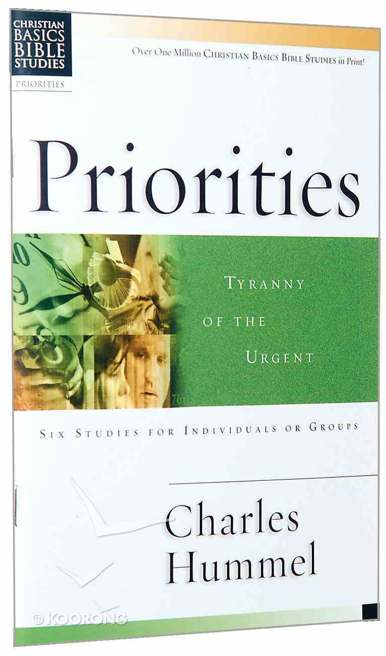 Priorities (Christian Basics Bible Study Series) Paperback