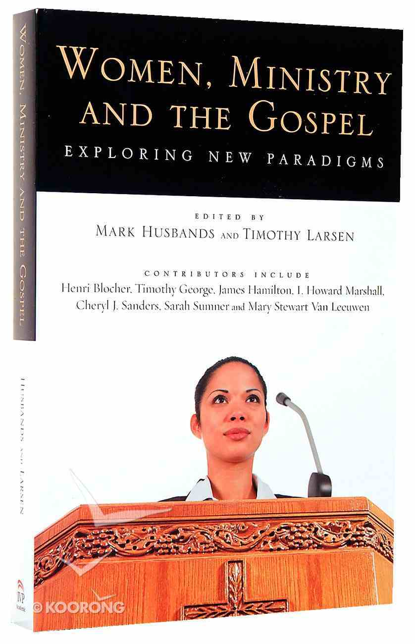 Women, Ministry, and the Gospel Paperback