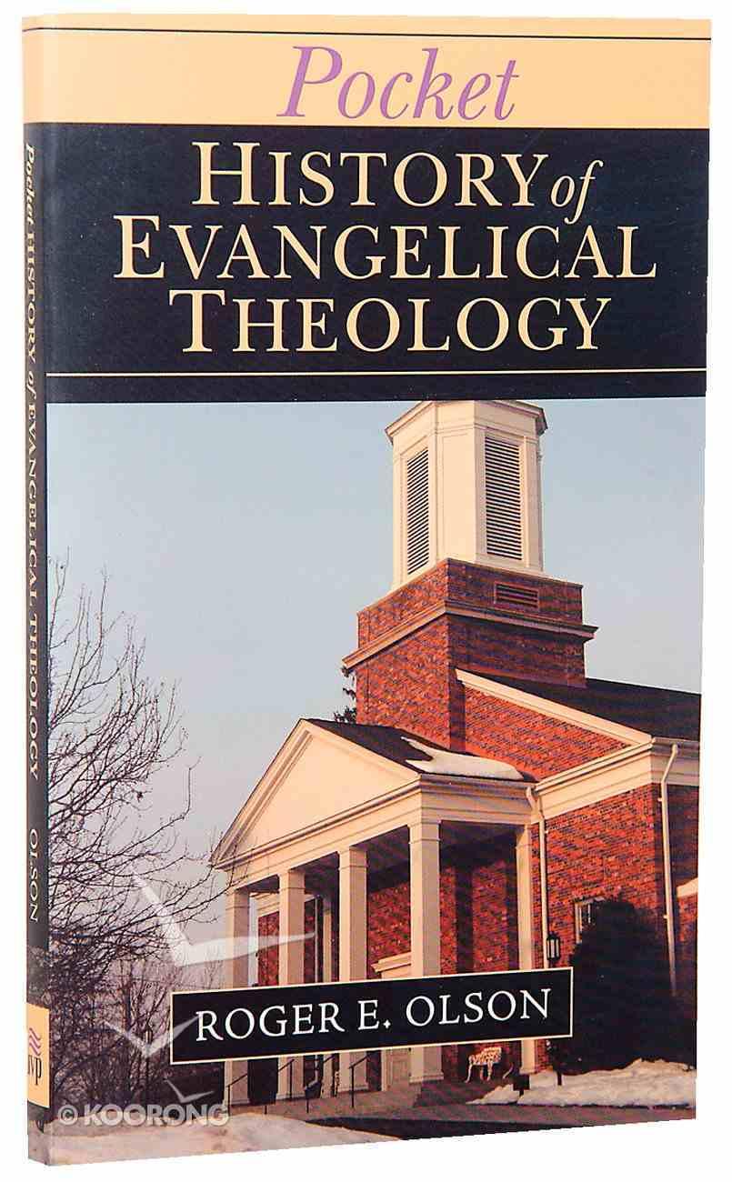 Pocket History of Evangelical Theology (Ivp Pocket Reference Series) Paperback