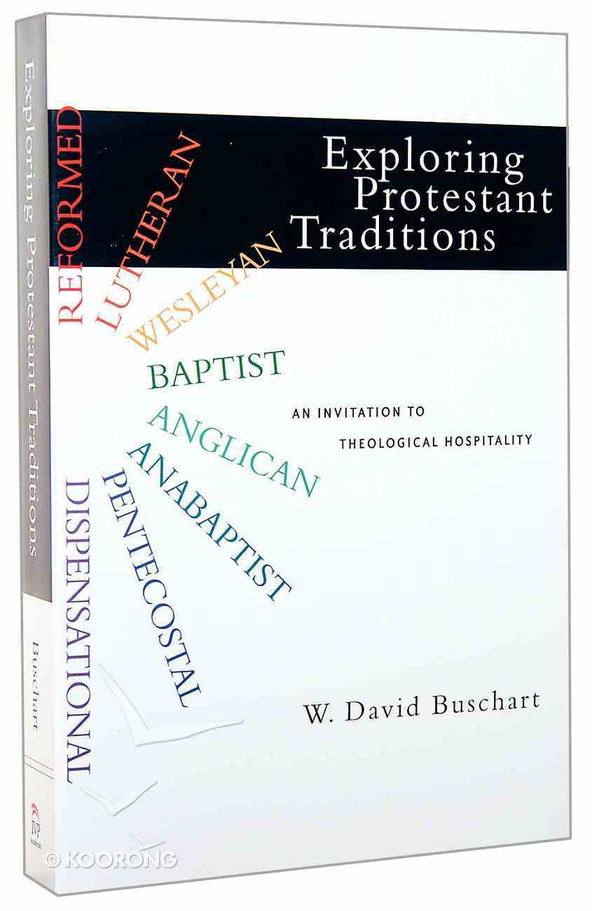 Exploring Protestant Traditions Paperback