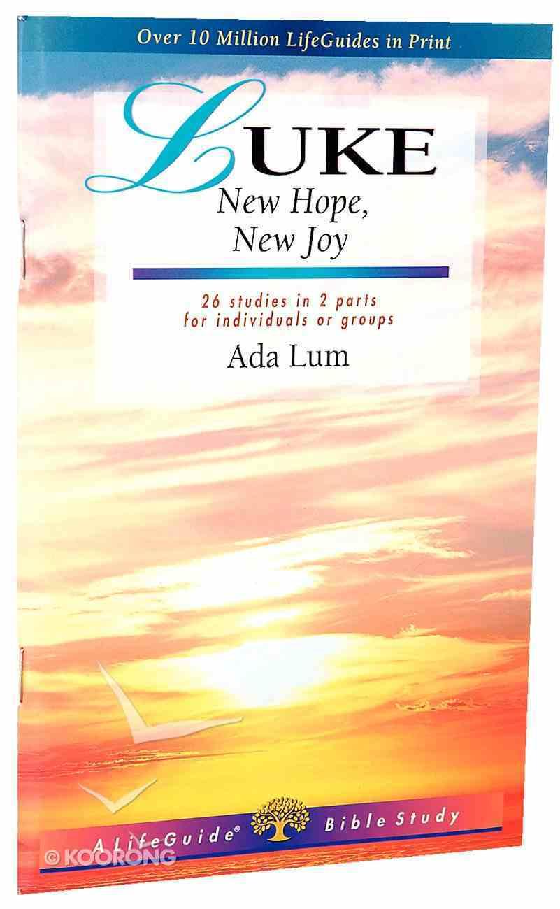Luke: New Hope, New Joy (Lifeguide Bible Study Series) Paperback
