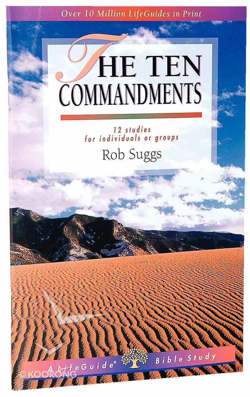 Ten Commandments (Lifeguide Bible Study Series) Paperback