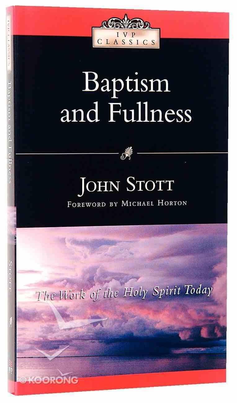Baptism and Fullness Paperback