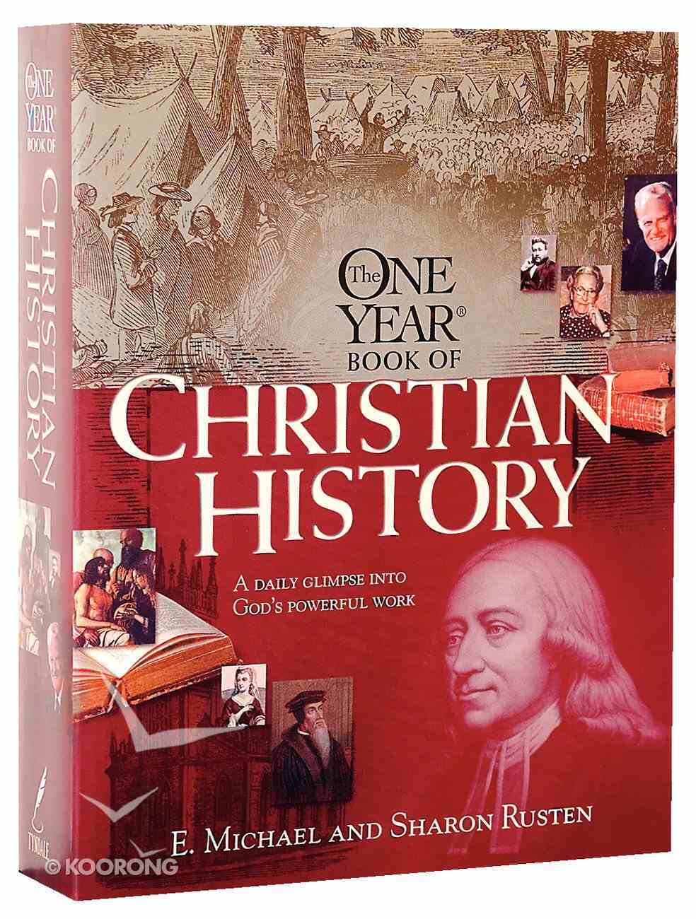 The One Year Book of Christian History Paperback