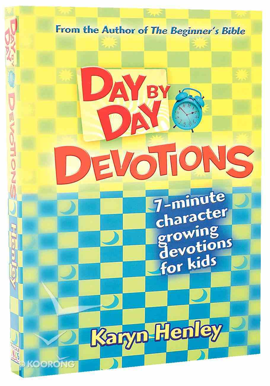 Day By Day Devotions (For Children Aged 6 - 10) Paperback