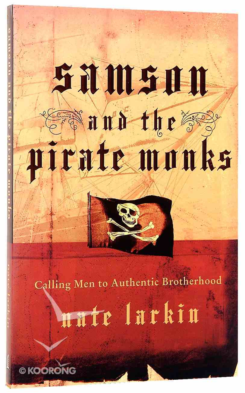 Samson and the Pirate Monks Paperback