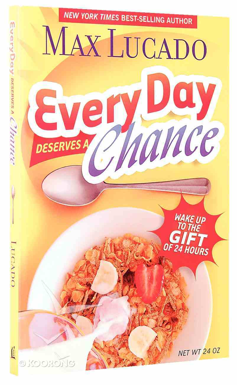 Every Day Deserves a Chance Paperback