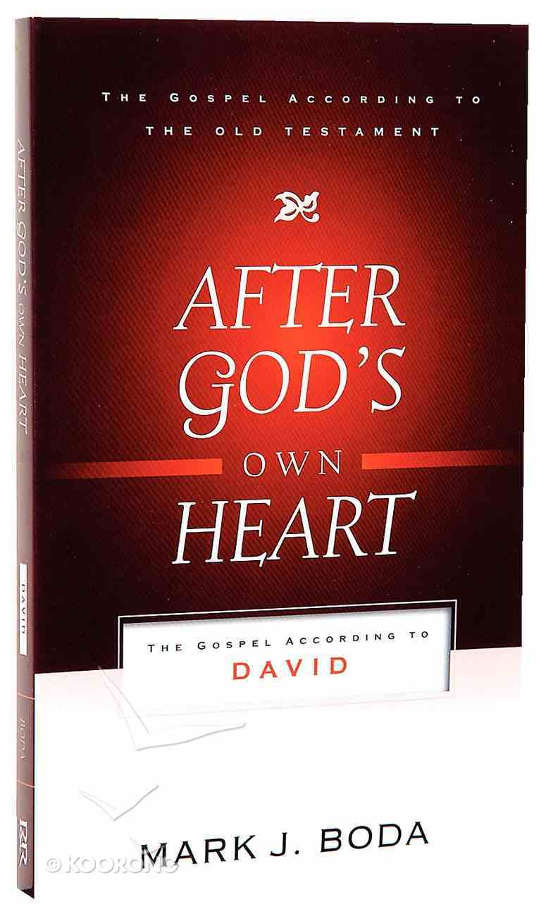 After God's Own Heart (Gospel According To The Old Testament Series) Paperback