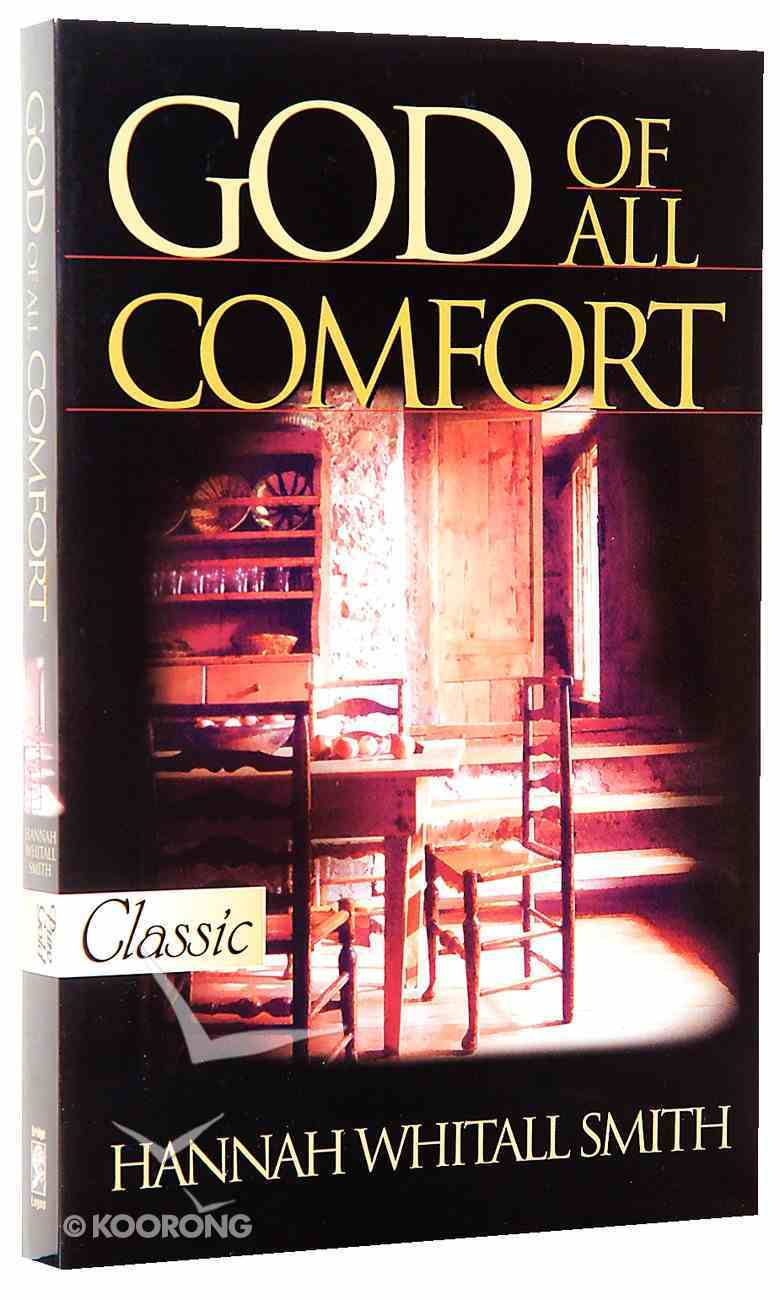 God of All Comfort (Pure Gold Classics Series) Paperback