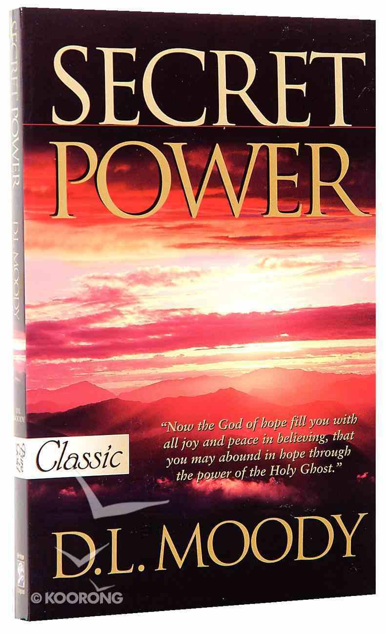 Secret Power (Pure Gold Classics Series) Paperback