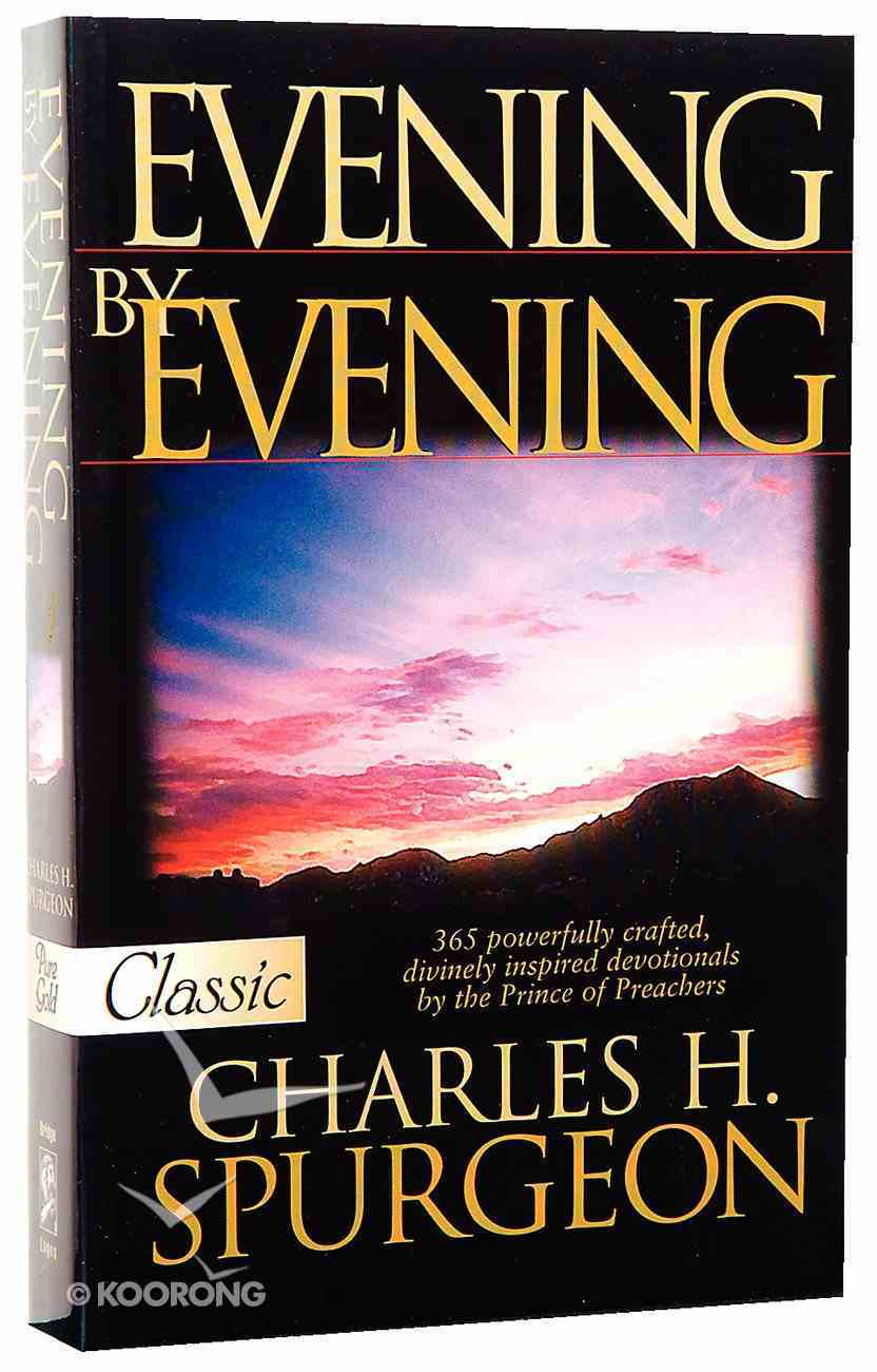 Evening By Evening (Pure Gold Classics Series) Paperback