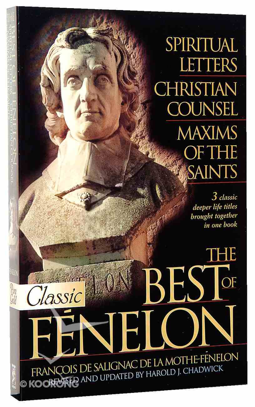 The Best of Fenelon (Pure Gold Classics Series) Paperback