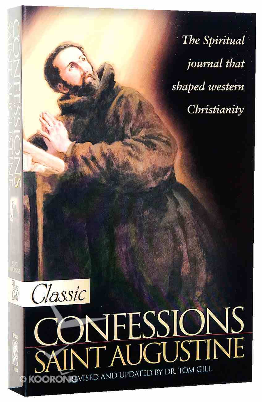 Confessions of Saint Augustine (Pure Gold Classics Series) Paperback