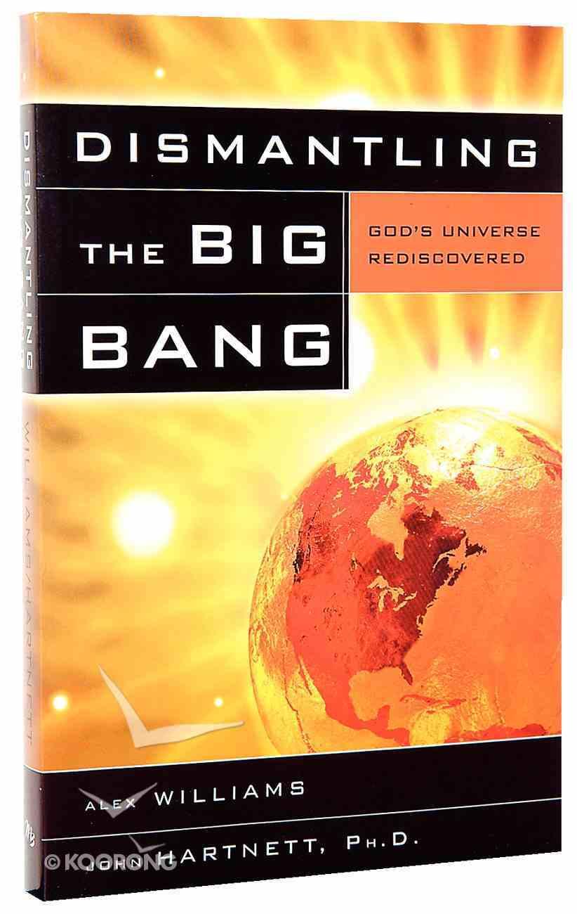 Dismantling the Big Bang Paperback