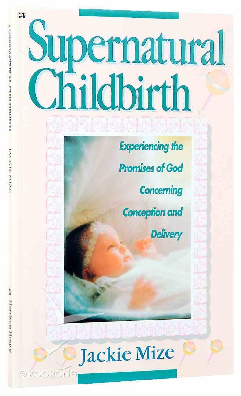 Supernatural Childbirth Paperback
