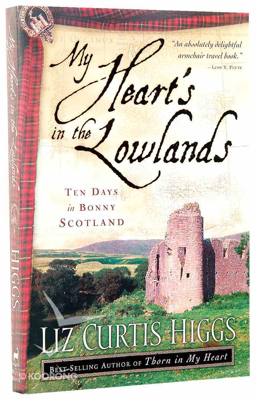 My Heart's in the Lowlands Paperback