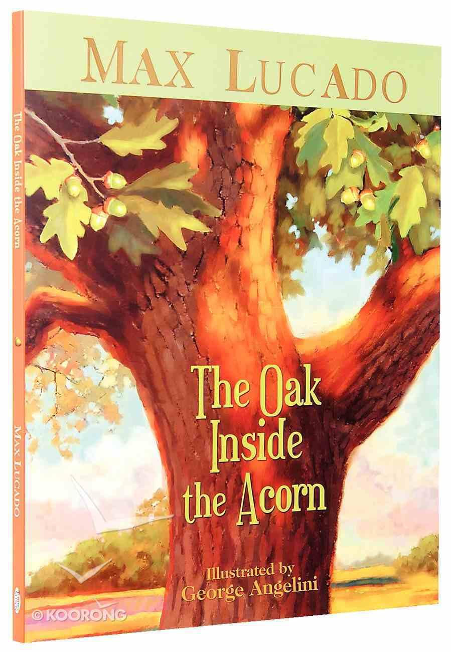 The Oak Inside the Acorn Hardback