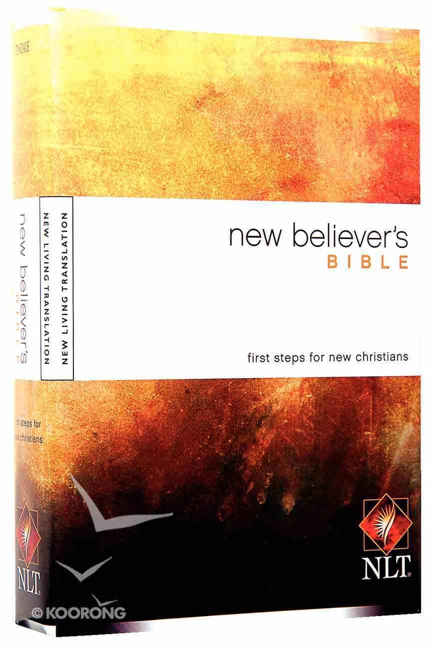 NLT New Believer's Bible (Black Letter Edition) Hardback