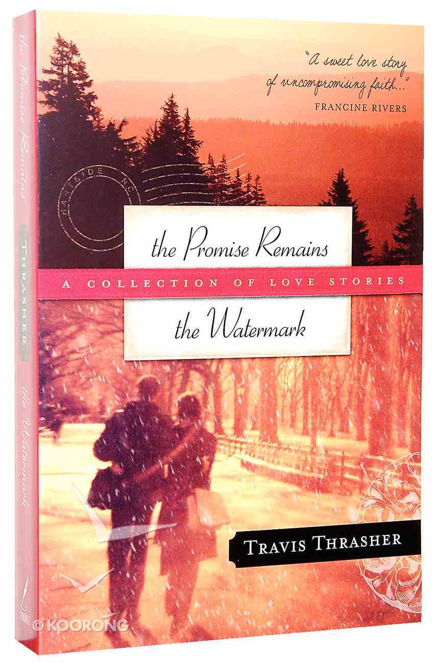 Promise Remains, the & Watermark, the Paperback